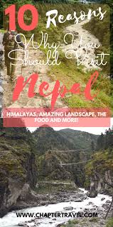 10 Reasons why you should visit Nepal