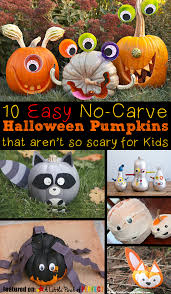 13 not so scary halloween no carve pumpkins for kids