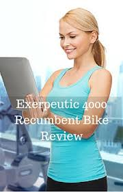Comfortable Exercise Bike Exerpeutic 4000 Recumbent Bike Review U2022 Exercise Bike Reviews