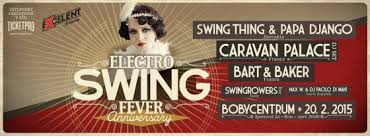 electro swing fever electro swing fever anniversary brno 20 02 2015