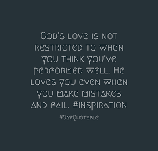 Quotes On Gods Love by Quote About God U0027s Love Is Not Restricted To When You Think You U0027ve