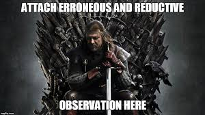 Ned Meme - second looks ned stark i can t possibly be wrong all the time