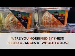 Whole Foods Meme - horrified by the peeled oranges at whole foods orangegate youtube