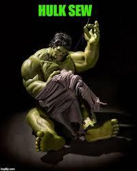 Hulk Smash Meme - hulk sew imgflip