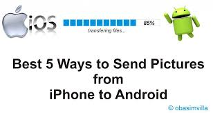 how to send pictures from iphone to android 5 best ways to send pictures from iphone to android