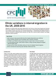 how to write a briefing paper cpc cpc briefing papers 38 ethnic variations in internal migration in the uk 2009 2015