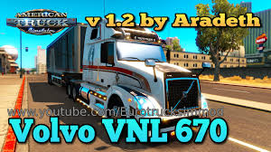 volvo trucks youtube ats volvo vnl 670 v 1 2 by aradeth youtube