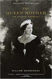 biography for mother the queen mother the official biography william shawcross