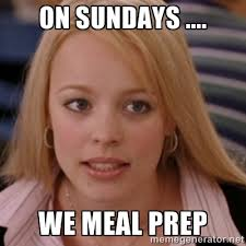 Meal Prep Meme - meal prep sundays how planning weekly eats can save time and