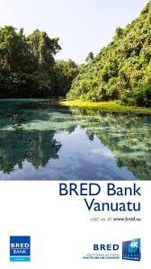 bred siege social calaméo bred bank vanuatu 2017 web