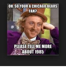 Funny Chicago Bears Memes - 25 best memes about chicago and hilarious chicago and