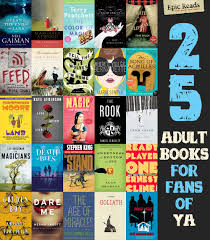 25 books for fans of ya epic reads