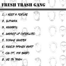 fresh trash gang fresh trash gang mixtape stream u0026 download