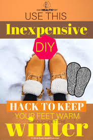 Diy Hack Use This Inexpensive Diy Hack To Keep Your Feet Warm Throughout