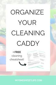 Housekeeping Tips by Best 25 Cleaning Caddy Ideas On Pinterest Organizing Cleaning