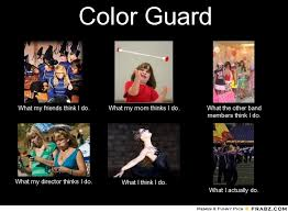 Color Guard Memes - marching band memes color guard meme generator what i do