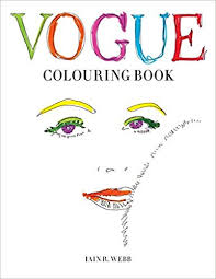 Vogue Colouring Book Amazon Co Uk Iain R Webb 9781840917215 Books Colouring Book
