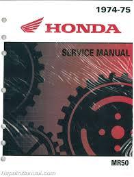 honda mr50 motorcycle service manual u0026 parts manual 1974 u2013 1975