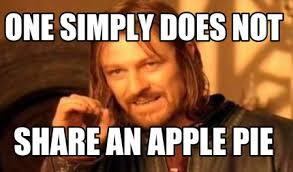 One Simply Does Not Meme - meme creator one simply does not share an apple pie meme generator
