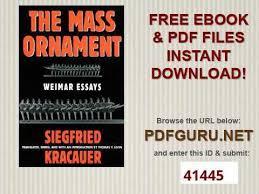the mass ornament weimar essays