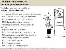 Sample Resume For Hr Generalist by Senior Hr Generalist Interview Questions