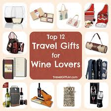 travel gifts images 12 travel gifts for wine lovers travel gift list jpg
