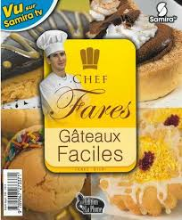 samira tv cuisine fares djidi chef fares gâteaux faciles شيف فارس حلويات سهلة fares