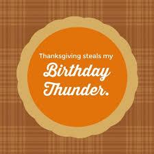 thanksgiving steals my birthday thunder bug bytes by julie burton