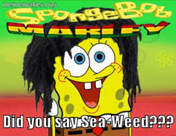 Spongebob Licking Meme Maker - spongebob marley meme maker make a meme online bob marley