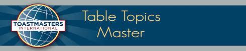 Table Topics Toastmasters Table Topics Vikasa Bharati