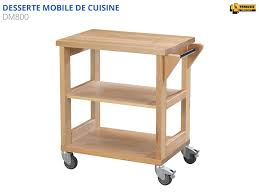servante de cuisine dessertes mobiles de cuisine etablis françois