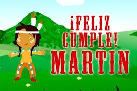 imagenes que digan feliz cumpleaños martin imágenes de cumpleaños para felicitaciones con nombres todo imágenes