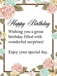 A Happy Birthday Wish Enjoy Your Special Day Happy Birthday Wishes Card This Beautiful