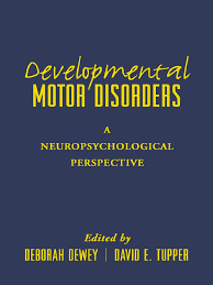 deborah dewey developmental motor disorders a neuropsychological