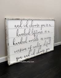 wedding quotes on wood and i d choose you wood sign and i d choose you in a