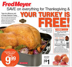 fred meyer deals nov 11 17 free turkey with 150 grocery