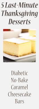 5 last minute thanksgiving desserts diabetic no bake caramel