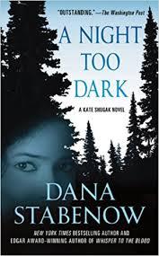 a night too dark kate shugak dana stabenow 9780312559083