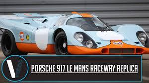 porsche 917 porsche 917 le mans raceway replica review youtube