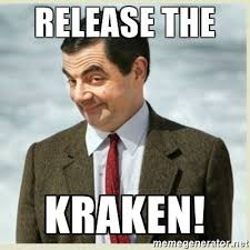 Release The Kraken Meme - awesome release the kraken meme release the kraken mr bean meme
