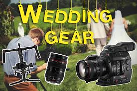wedding videography my wedding videography gear
