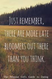 18 best late bloomers images on pinterest late bloomer too late