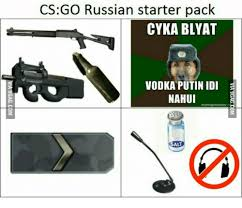 Meme Generator Starter Pack - cs go russian starter pack cyka blyat vodka putin idi nahui meme