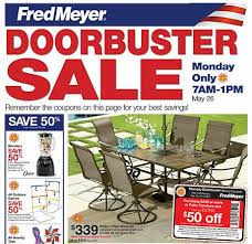 Memorial Day Patio Furniture Sale Fred Meyer Memorial Day Doorbuster Sale 7 Am 1 Pm Frugal