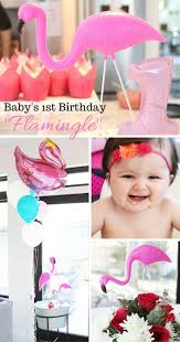 baby s 1st birthday s 1st birthday let s flamingle a collection of ideas to