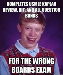 Usmle Meme - completes usmle kaplan review dit and all question banks for the
