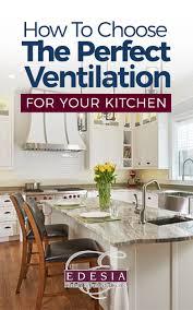 home kitchen ventilation design kitchen cabinet layout design ma home