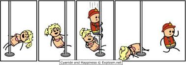 Pole Dance Meme - fireman has no time for pole dancing comic by cyanide and happiness