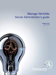 download worksite server administrators guide 8 5 for imanage