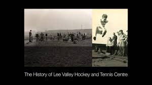 history of lee valley hockey and tennis centre youtube
